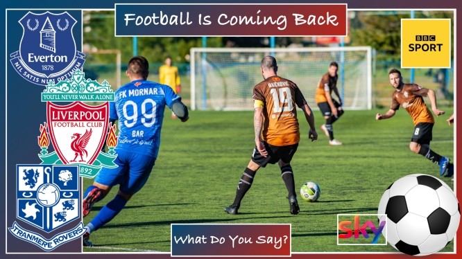 Have You Missed Club football?